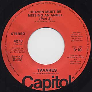 Tavares / Heaven Must Be Missing An Angel(Part I) c/w Part II back