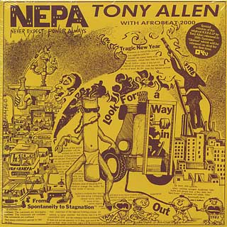 Tony Allen With Afro Beat 2000 / N.E.P.A