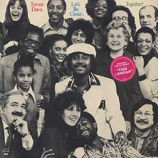 Tyrone Davis / Let's Be Closer