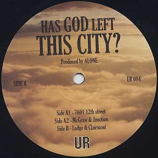 Underground Resistance / Has God Left This City