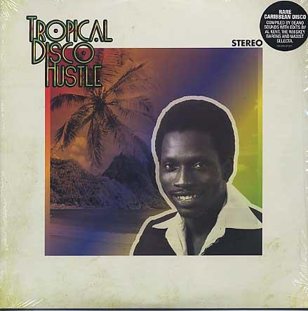 V.A. / Tropical Disco Hustle