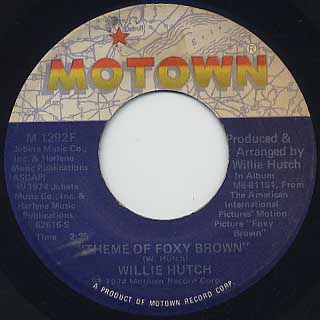 Willie Hutch / Theme Of Foxy Brown