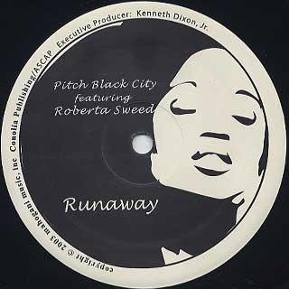 Pitch Black City / Runaway