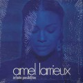 Amel Larrieux / Infinite Possibilities