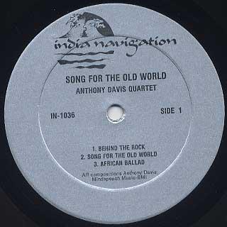 Anthony Davis Quartet / Song For The Old World label