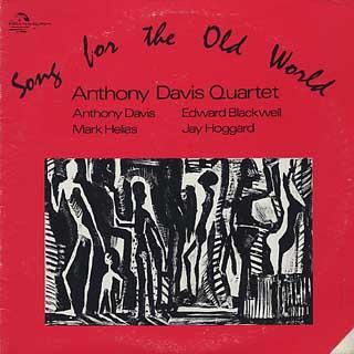 Anthony Davis Quartet / Song For The Old World