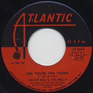 Archie Bell and The Drells / Girl You're Too Young c/w Do The Hand JIve