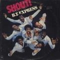 B.T. Express / Shout!