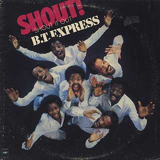 B.T. Express / Shout! front
