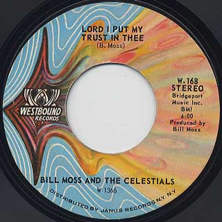 Bill Moss And The Clelestials / Everything Is Gone To Be Alright back