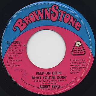Bobby Byrd / Keep On Doin' What You're Doin'