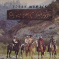 Bobby Womack / BW Goes C & W