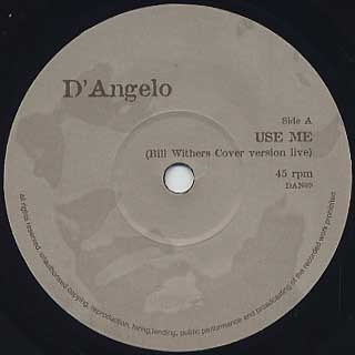 D'Angelo / Use Me c/w Really Love