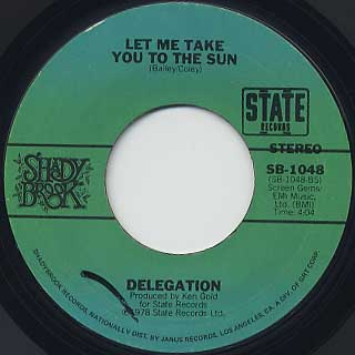 Delegation / Oh Honey c/w Let Me Take You To THe Sun back