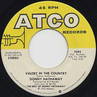 Donny Hathaway / Valdez In The Country c/w You Were Meant For Me