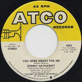 Donny Hathaway / Valdez In The Country c/w You Were Meant For Me back