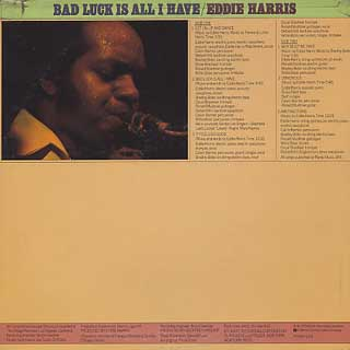 Eddie Harris / Bad Luck Is All I Have back