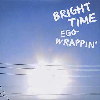 Ego-Wrappin' / Bright Time