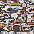 Eno & Hyde / High Life