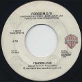 Force M.D.'s / Tender Love