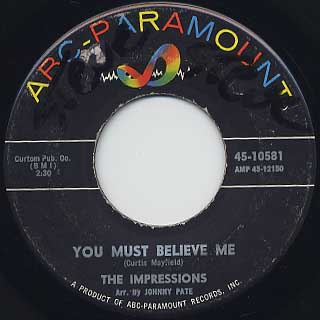 Impressions / You Must Believe