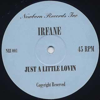 Irfane / Just A Little Lovin