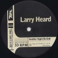 Larry Heard / Another Night Re-Edit