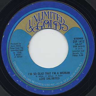 Love Unlimited / I'm So Glad That I'm Woman