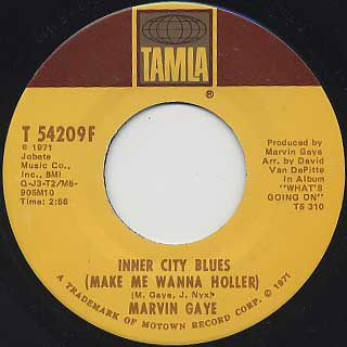 Marvin Gaye / Inner City Blues(Make Me Wanna Holler) c/w Wholy Holy