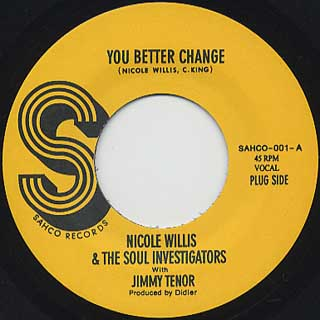 Nicole Willis & Soul Investigators / You Better Change