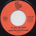 Queen Eve And The Kings / All Hail The Queen