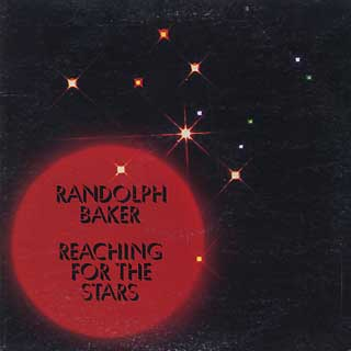 Randolph Baker / Reaching For The Stars