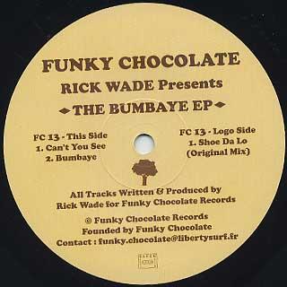 Rick Wade / The Bumbaye EP