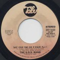 S.O.S. Band / Take Your Time (Do It Right) Part I c/w Part II-1
