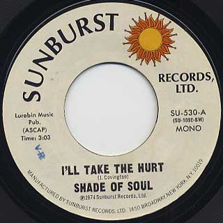 Shade Of Soul / I'll Take The Hurt front