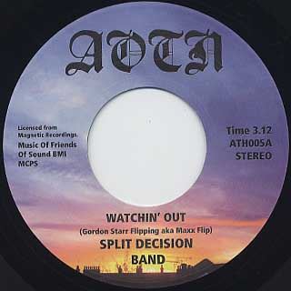 Split Decision Band / Watchin' Out