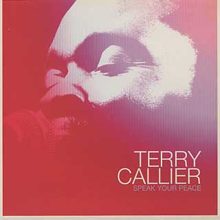 Terry Callier / Speak Your Peace