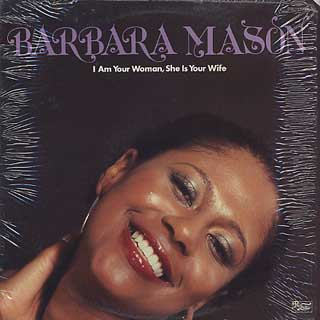 Barbara Mason / I Am Your Woman, She Is Your Wife