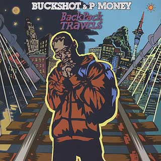 Buckshot & P-Money / Back Pack Travels front