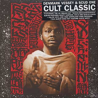 Denmark Vessey & Scud One / Cult Classic