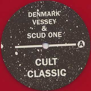 Denmark Vessey & Scud One / Cult Classic label