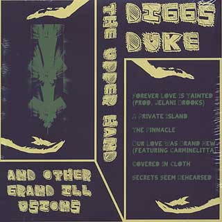 Diggs Duke / The Upper Hand and Other Erand Illusions