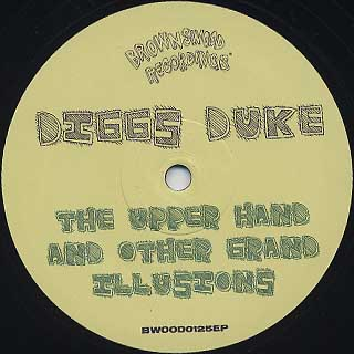 Diggs Duke / The Upper Hand and Other Erand Illusions label