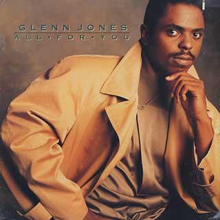 Glenn Jones / All For You