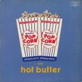 Hot Butter / Popcorn
