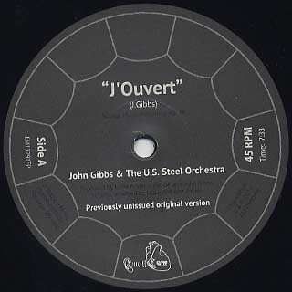 John Gibbs & The U.S. Steel Orchestra / J'ouvert label