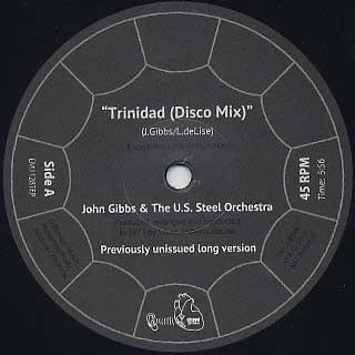 John Gibbs & The U.S. Steel Orchestra / Trinidad(Disco Mix) label
