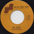 Na Allen / I'm My Own Man