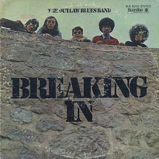 Outlaw Blues Band / Breaking In