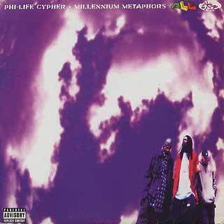 Phi-Life Cypher / Millennium Metaphors